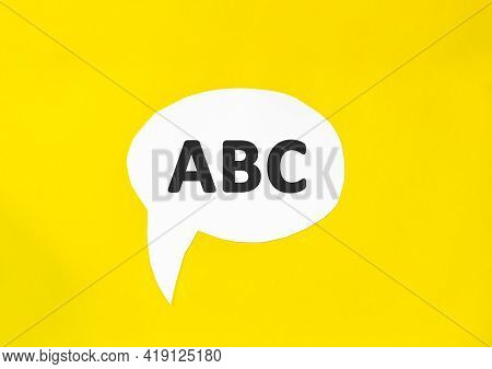 Text Abc Speech Bubble Isolated On The Yellow Background. Business Concept. Sequence