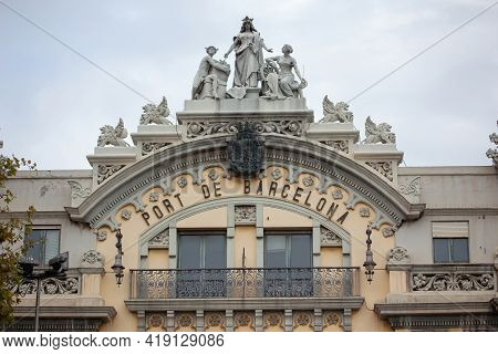Barcelona, Spain - October 26, 2015: Historic Building Of The Port Of Barcelona. It Has A 2000-year