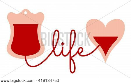 A Blood Bag With A Tube Attached To The Heart. Donated Blood Is Transfused Into The Acceptor. Vector
