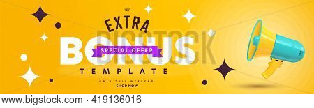 Extra Bonus Offer During Super Sale Campaign Announcement. Header Banner Template Design With Promot