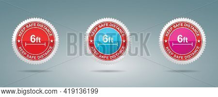 Keep Safe Distance Stamp Vector Illustration. Safety Distance Advice Against Spreading Coronavirus C