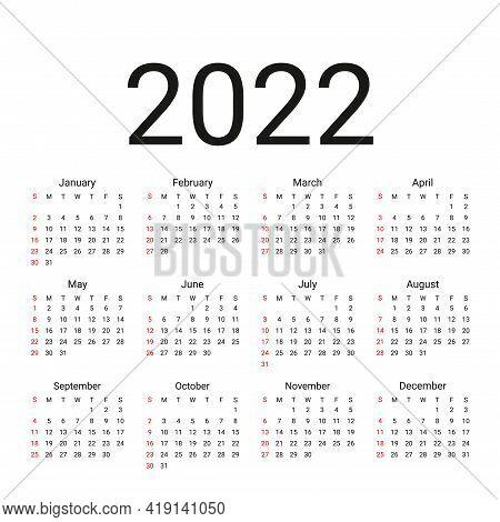 2022 Calendar. Vector. Week Starts Sunday. Simple Calender Layout. Desk Calendar Template. Yearly St