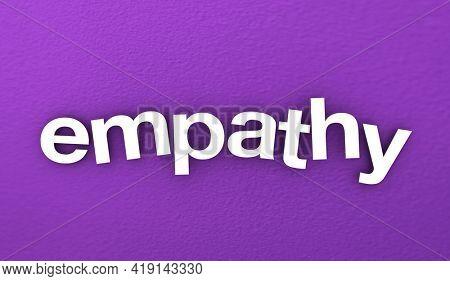 Empathy Compassion Concern Support Word Purple Background 3d Illustration