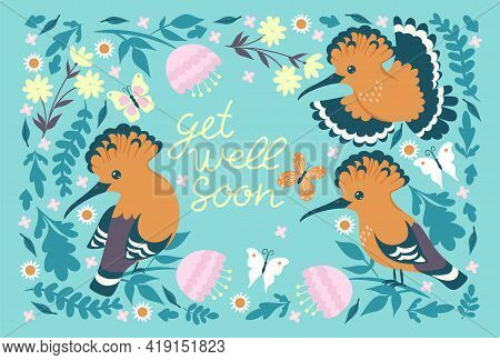 Postcard With Hoopoe And The Inscription Get Well Soon. Vector Image.