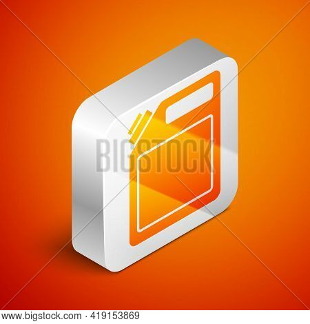 Isometric Canister For Gasoline Icon Isolated On Orange Background. Diesel Gas Icon. Silver Square B