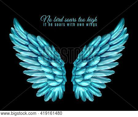 Black Background With Bright Pair Of Big Bird Wings Of Blue Color In Middle And Quotation Realistic