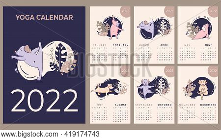 Calendar 2022. Yearly Calendar. Concept Design - Yoga For Pets. Set Of Templates For 12 Months 2022