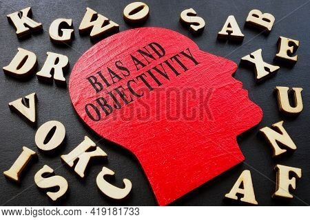 Words Bias And Objectivity On The Head Shape And Letters.