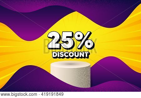 25 Percent Discount. Abstract Background With Podium Platform. Sale Offer Price Sign. Special Offer