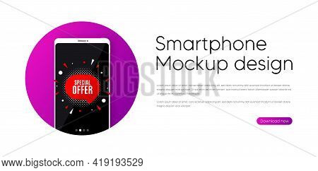 Special Offer Sticker. Phone Vector Mockup Banner. Discount Banner Shape. Sale Coupon Bubble Icon. S