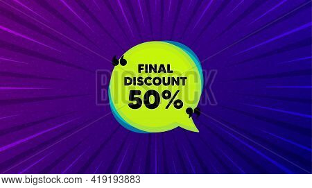 Final Discount Banner. Purple Background With Offer Message. Sale Sticker Bubble. Coupon Tag Icon. B