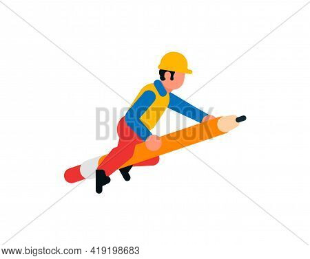 The Worker Flies On A Pencil. Builder And A Large Pencil. Rocket, Flight, Rod, Eraser. Vector Illust