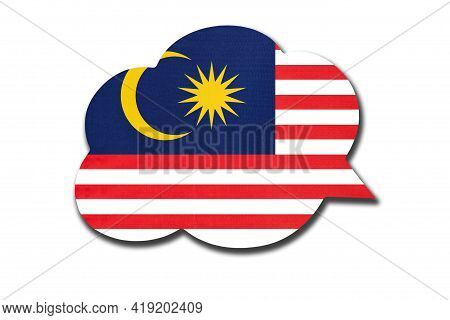 3d Speech Bubble With Malaysia National Flag Isolated On White Background. Speak And Learn Malaysian