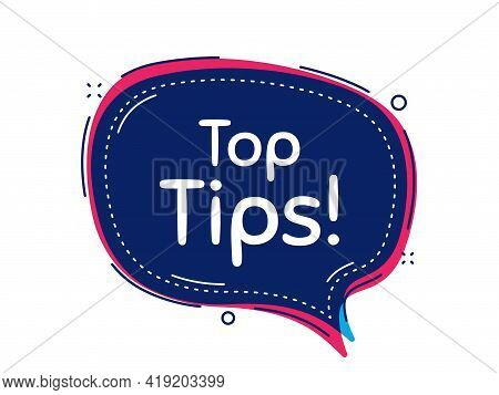 Top Tips Symbol. Thought Bubble Vector Banner. Education Faq Sign. Best Help Assistance. Dialogue Or