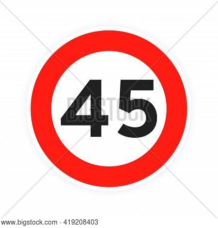 Speed Limit 45 Round Road Traffic Icon Sign Flat Style Design Vector Illustration Isolated On White