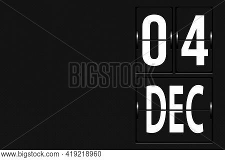 December 4th. Day 4 Of Month, Calendar Date. Calendar In The Form Of A Mechanical Scoreboard Tableau