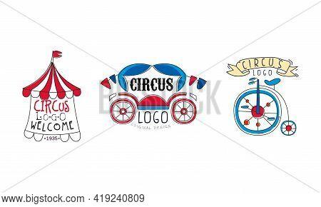 Circus Logo Original Design Set, Festive, Carnival And Circus Show Retro Badges And Labels Hand Draw