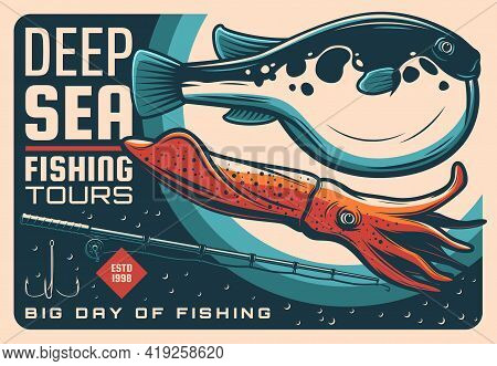 Sea Fishing Sport Retro Poster With Vector Fish, Seafood, Fisherman Tackle And Bait. Fugu Fish, Squi