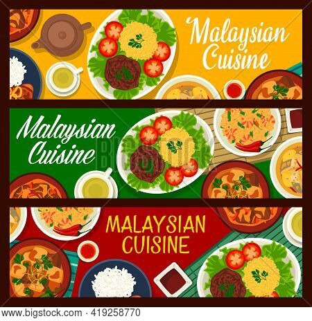Malaysian Cuisine Food Dishes, Asia Restaurant Menu Vector Banners. Malaysian Traditional Food Of Ch