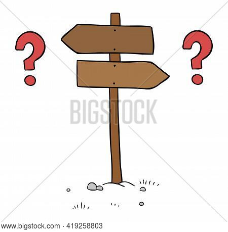 Cartoon Vector Illustration Of Wooden Road Sign. Inability To Make Decisions About The Left And Righ