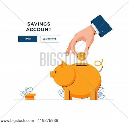 Savings Account Banner. Hand Is Putting Coin Into The Piggy Bank For Saving Money. Financial Service
