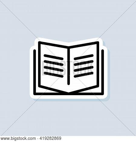 Education Or Educational Symbol. Open Book. Book Sticker, Logo, Icon. Vector. Reading Line Icon. Boo