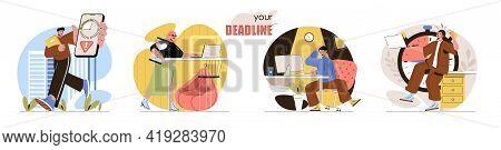 Deadline Concept Scenes Set. Busy Office Workers Do Work Tasks, Nervous Workflow, Time Management, P