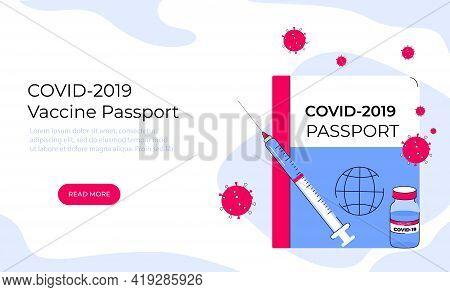 Covid-19 Vaccine Passport. Coronavirus Immune Pass. Pandemic Vaccination Proof.