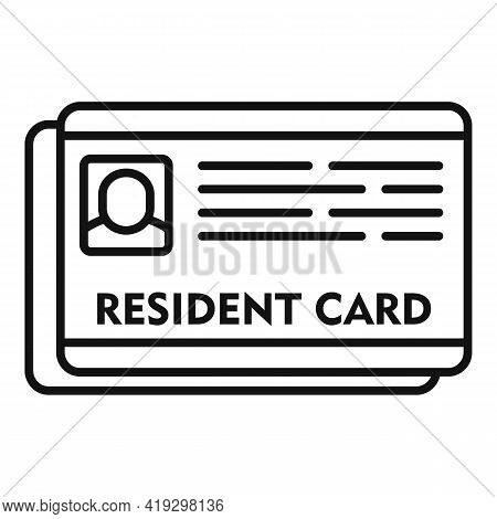 Resident Card Icon. Outline Resident Card Vector Icon For Web Design Isolated On White Background