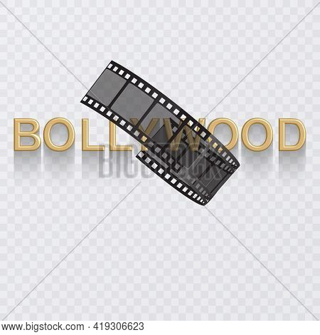 Cinema Poster Design Template. 3d Golden Text Of Bollywood Decorated With Filmstrip On White Backgro