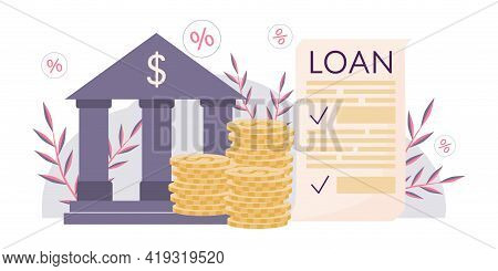 Concept, Take Out Loan, Sign Contract. A Bank Symbol, Building, Stack Of Dollar Coins, And Loan Agre