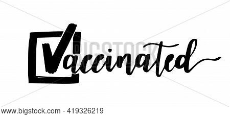 Relax I Am Vaccinated. Lettering For Medical Face Mask Or T Shirt. Coronavirus Prevention. Stop Covi