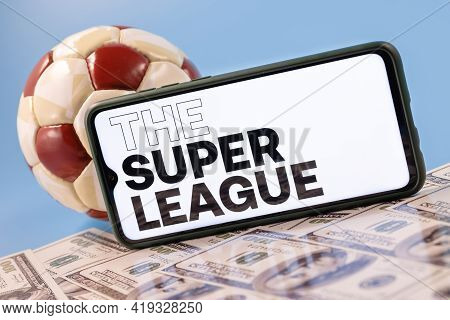 Kazan, Russia - May 2, 2021: The Super League Is An Annual Club Football Competition That Involves T