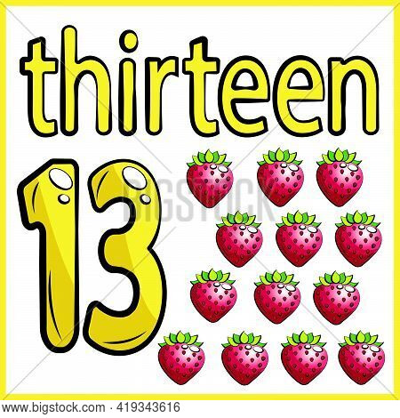 Thirteen Strawberries, Color Card, The Child Learns Math, Counts The Number Of Fruits, The Concept O