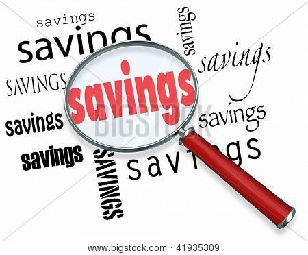 A magnifying glass hovering over several instances of the word Savings, a symbolic representation of the search for the best deal and saving money when purchasing something
