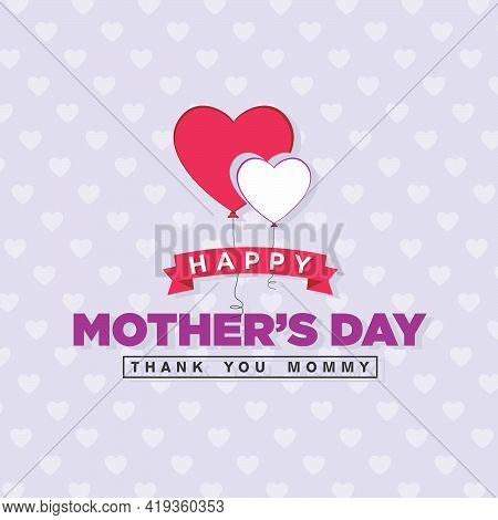 Happy Mothers Day Banner - Thank You Mommy - Illustration
