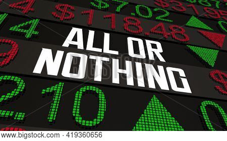 All or Nothing AOC Stock Trade Bid Order Offer All Shares Sale 3d Illustration