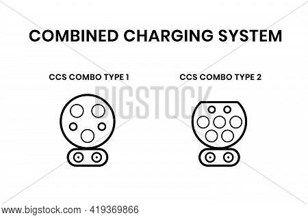 Ccs Electric Vehicle Plugs. Combined Charging System For Electro And Hybrid Car Charge. Vector Illus