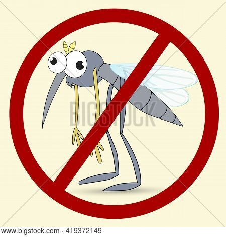 Anti Mosquito Sign With A Funny Cartoon Mosquito