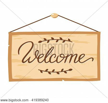 Welcome Back Lettering On Door Plaque. Welcome Back Hanging Wood Sign Board. Concept For Welcoming H