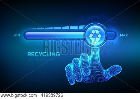 Recycling Level Growth. Recycle - Reduce - Reuse Eco Concept. Environmental Protection. Wireframe Ha