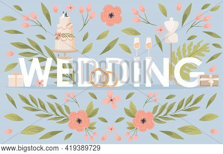Wedding Word Vector Flat Banner Template. Green Leaves, Pink Flowers, Wedding Cake, Wedding Rings, G