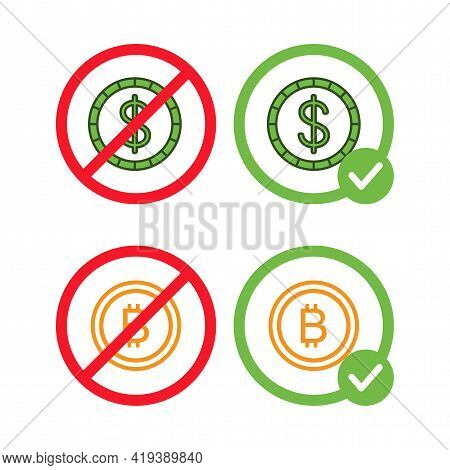 Bitcoin And Dollar Signs In Crossed Out Red Circles And In Green Circles Vector Flat Illustrations I