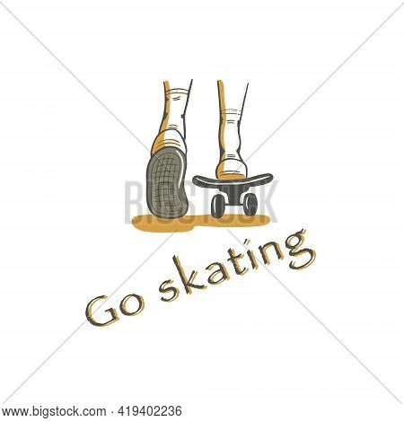 Legs Ride A Skateboard Back View. Ice Skating Card. Gray Yellow Skateboard Legs With A Lettering Go