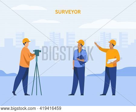 Cartoon Engineers Taking Measurements With Surveyor. Flat Vector Illustration. Survey Engineers Or T