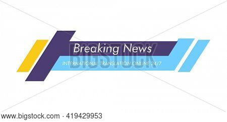 Breaking news. Lower third TV news bar  illustration. Streaming live news sign. Banner template for broadcasting television video
