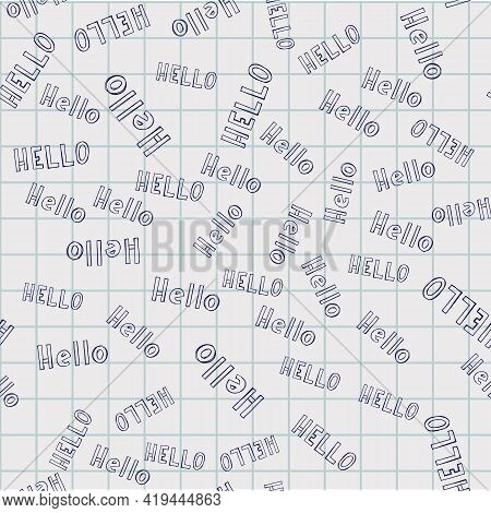 Hello And Hi Typography Pattern. Seamless Texture With Different Type Of Words Hello And Hi. Fun Bac