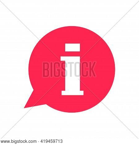 Information Icon. Information Bubble. Information Sign. Info Icon In Flat Style. Isolated Vector. Qu