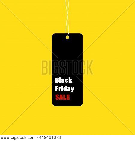 Black Friday Sale Tag. Special Offer Banner. Black Friday Label. Sale Vector Poster, Banner. Discoun