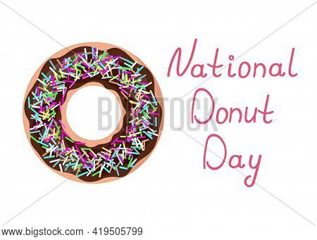 National Donut Day. Doughnut With Chocolate Icing And Colorful Sprinkle. Lettering On White Backgrou